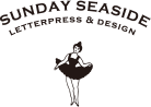 SUNDAY SEASIDE LETTERPRESS & DESIGN